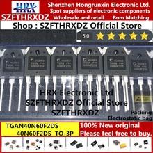 100% original novo tgan40n60f2ds TO 3P 40n60f2ds to3p igbt inversor tubo de soldagem 40a 600 v 30 pces/tubo (10 pces)