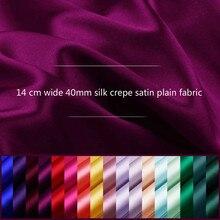 40mm silk crepe satin plain fabric cloth 140 cm wide solid color silk pajamas suit dress wedding dress bed sheet fabric