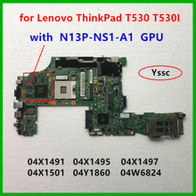 Mainboard Lenovo Thinkpad T530 DDR3 for with N13p-Ns1-A1-Gpu 04X1491 04Y1860 04W6824