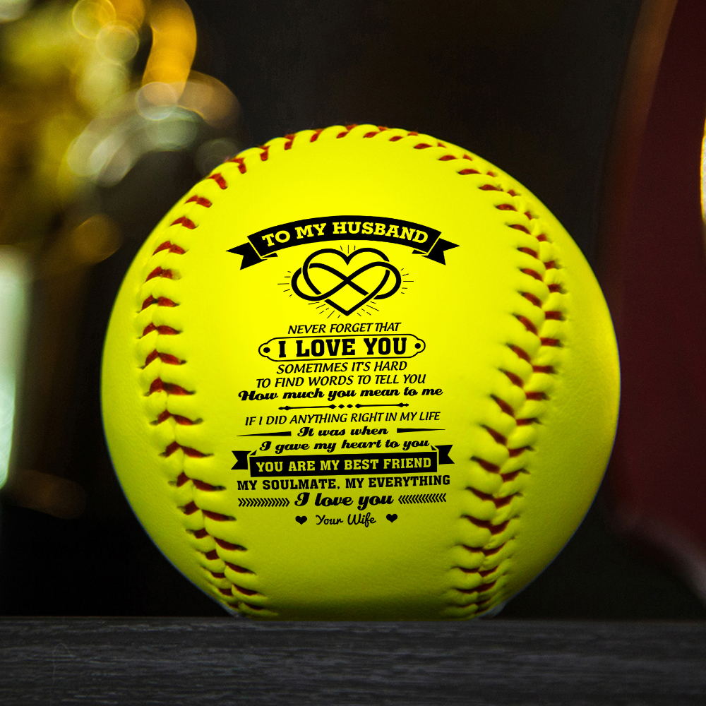 To My Husband, with a meaningful message printed on the ball softball Gift.