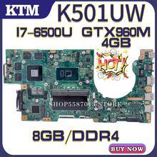 U5000 for ASUS K501UQ K501UX K501UW K501UXM laptop motherboard K501U mainboard test OK I7-6500U cpu GTX960M/4GB DDR4 8GB-RAM kefu gl752vw motherboar for asus gl752vw gl752v g752v g752vw laptop motherboard i7 6700hq cpu with gtx960m graphics card test