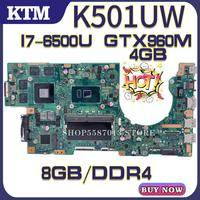U5000 para ASUS K501UQ K501UX K501U K501UW K501UXM laptop motherboard mainboard teste OK I7-6500U cpu GTX960M/4GB DDR4 8GB-RAM
