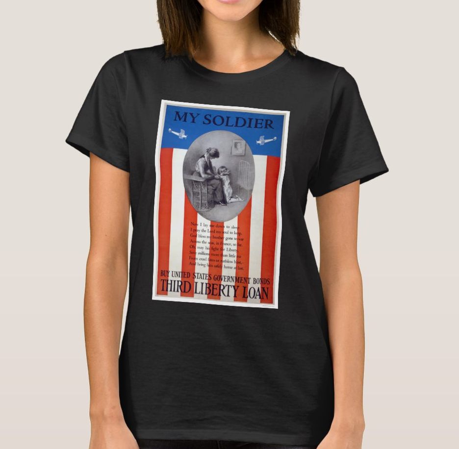 My Soldier - Buy United States Government Bonds Women's T-Shirt image