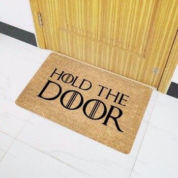 Drop Shipping wycieraczka wejściowa Funny dywan wycieraczka przytrzymaj drzwi wycieraczka do butów na kryty dywan zewnętrzny