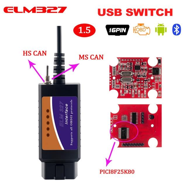 Nieuwe ELM327 V1.5 Usb PIC18F25K80 & CH340 Hs/Ms Kan Voor Ford Elm327 Voor Forscan OBD2 Scanner CH340 Diagnostic auto Tool Switch Obd 2