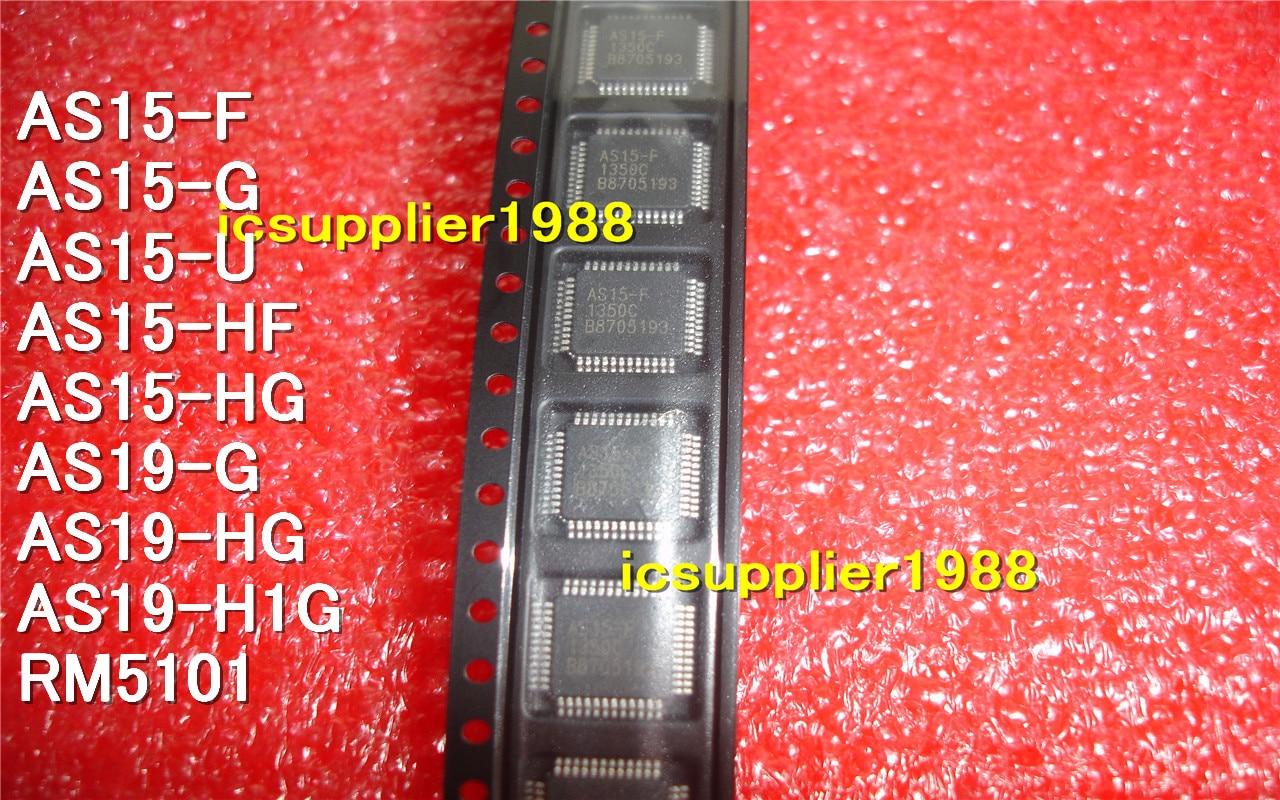 10pcs/lot AS15-F G U HF HG RM5101 AS19-H1G AU AS15-G AS15-U AS15-HF AS15-HG AS19-G  AS19-HG QFP