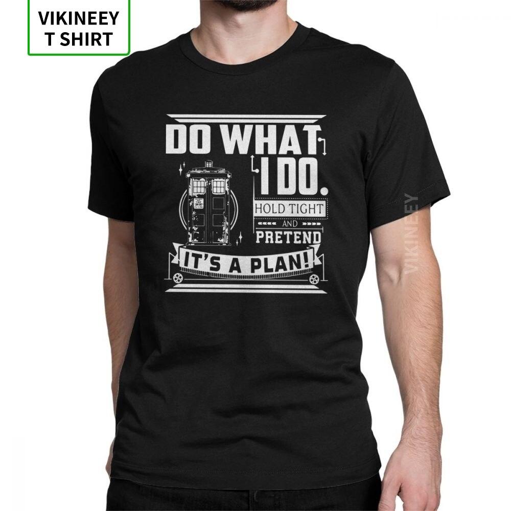 Doctor Who T Shirt DoctorsThirteenth DW Pretend It's A Plan T-Shirt Man Short Sleeve Crazy Tee Shirt Cotton Tops Classic