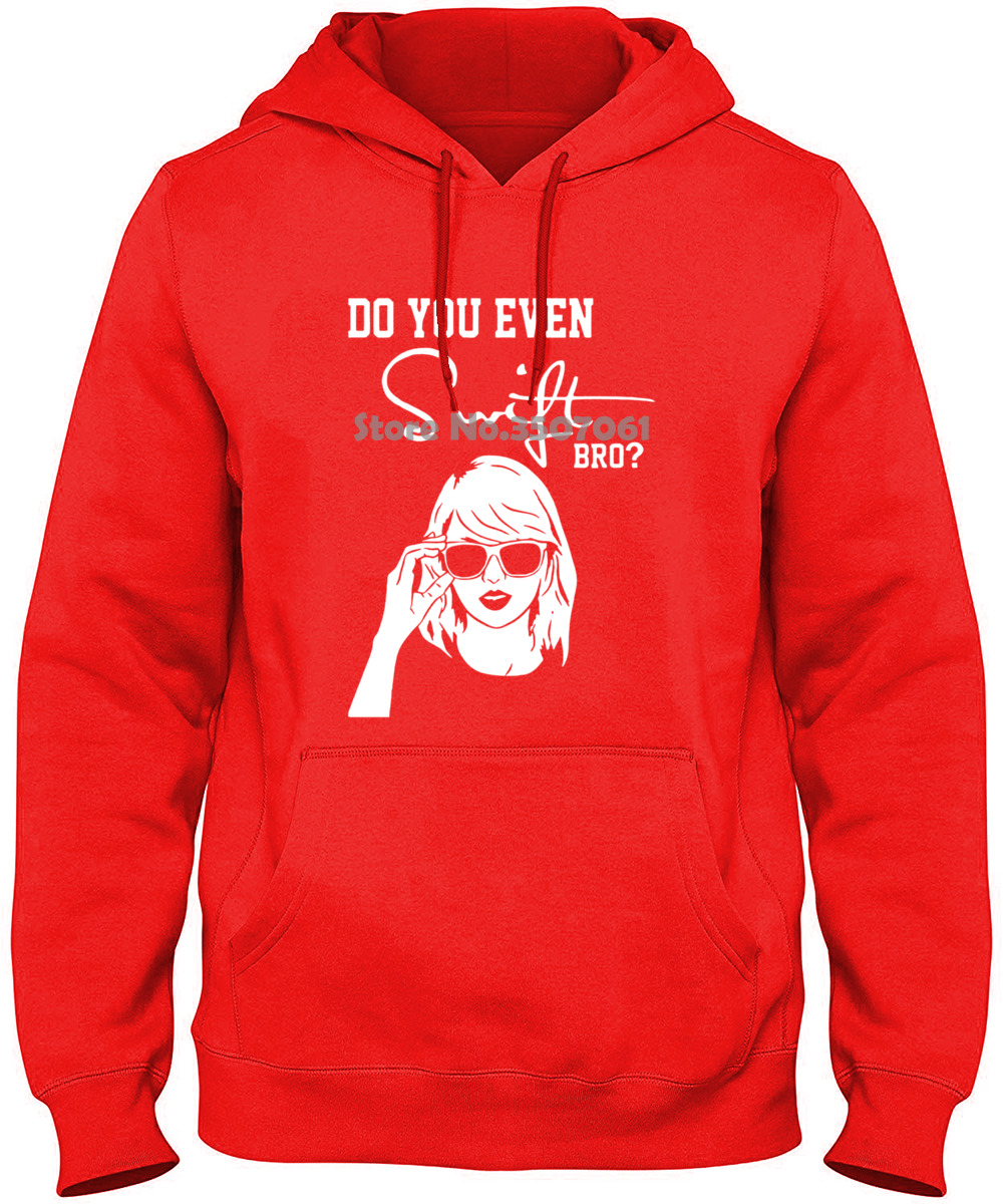 Funny MusicDo You Even Swift Bro Taylor Black S 2xl Printed Loose Short Sleeve long Sleeve Funny Hoodies & Sweatshirts 20