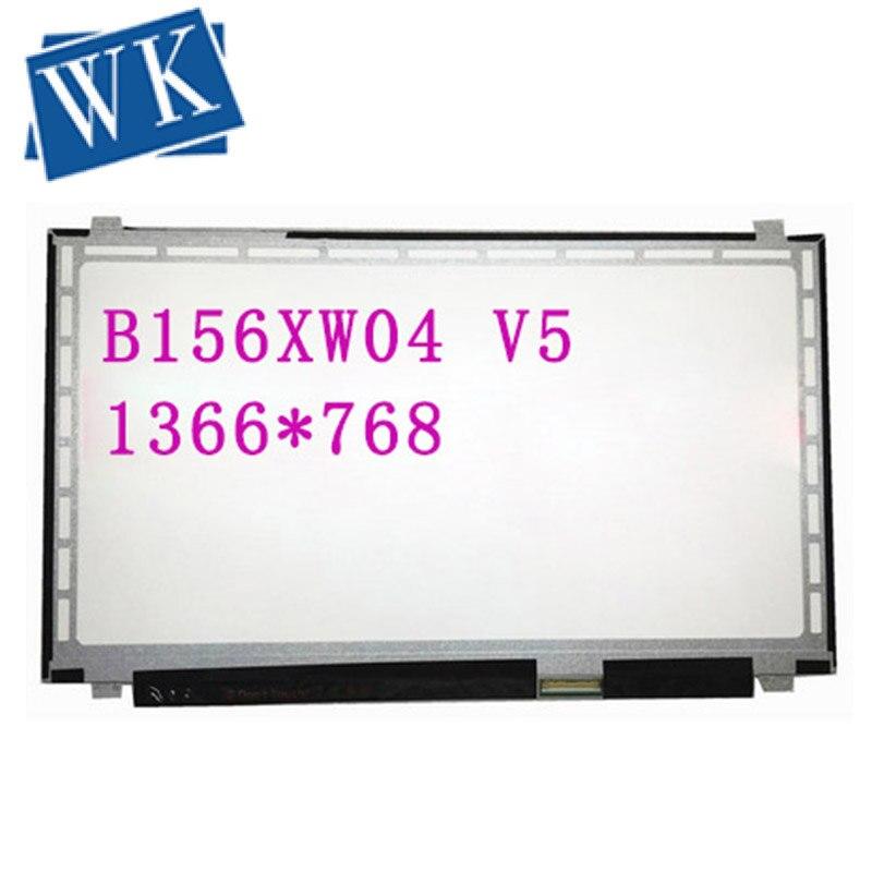 15.6 LED Laptop Screen B156XW04 V5 Fit B156xw04 V2/V3/V6 B156XTN02.0 LP156WHB-TLA1 LP156WH3 -TLS1/TLA1/TLE1/TLSA 40PIN 1366*768