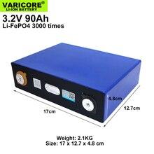 1 8PCS VariCore 3.2V 90Ah LiFePO4 battery Lithium iron phospha 90000mAh Can make Boat batteries car batteries.