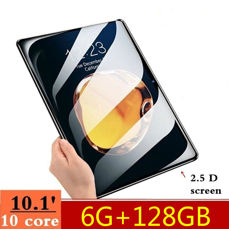 10.1 Inch 2.5D Screen Tablet PC 4G Dual SIM Card Android 8.0 Ten Core Tablets 6GB RAM+128GB ROM WiFi GPS FM Tablet IPS 1280*800
