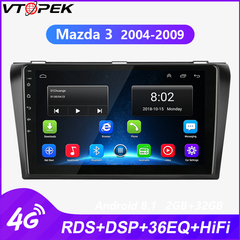 Vtopek 9 Android Car GPS android auto Radio Stereo For Mazda 3 2004-2009 2 din Navigation stereo Player 4G net WIFI RDS DSP image