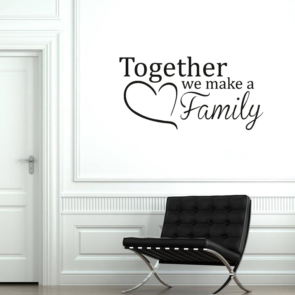 Together We Make A Family Wall Decal Bedroom Vinyl Wall Sticker Home Decoration Accessories For Living Room Happiness C067 Wall Stickers Aliexpress