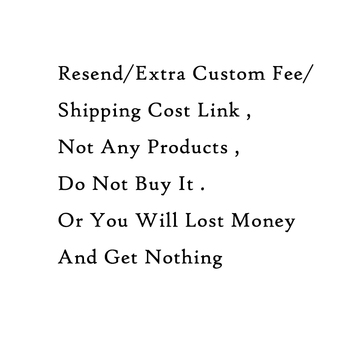 Resend/Extra Custom Fee/Shipping Cost Link ,Not Any Products ,Do Not Buy It .Or You Will Lost Money And Get Nothing image
