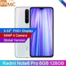 """글로벌 버전 Redmi Note 8 Pro 6GB RAM 128GB ROM 64MP 쿼드 카메라 MTK Helio G90T 스마트 폰 4500mAh 6.53 """"FHD 18W QC3.0 NFC"""