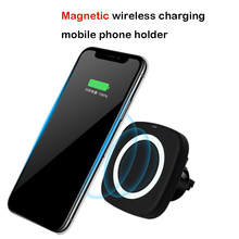 10W Qi car wireless charger fast 2 in 1 Magnetic Vehicle Suction cup Mount Phone Holder