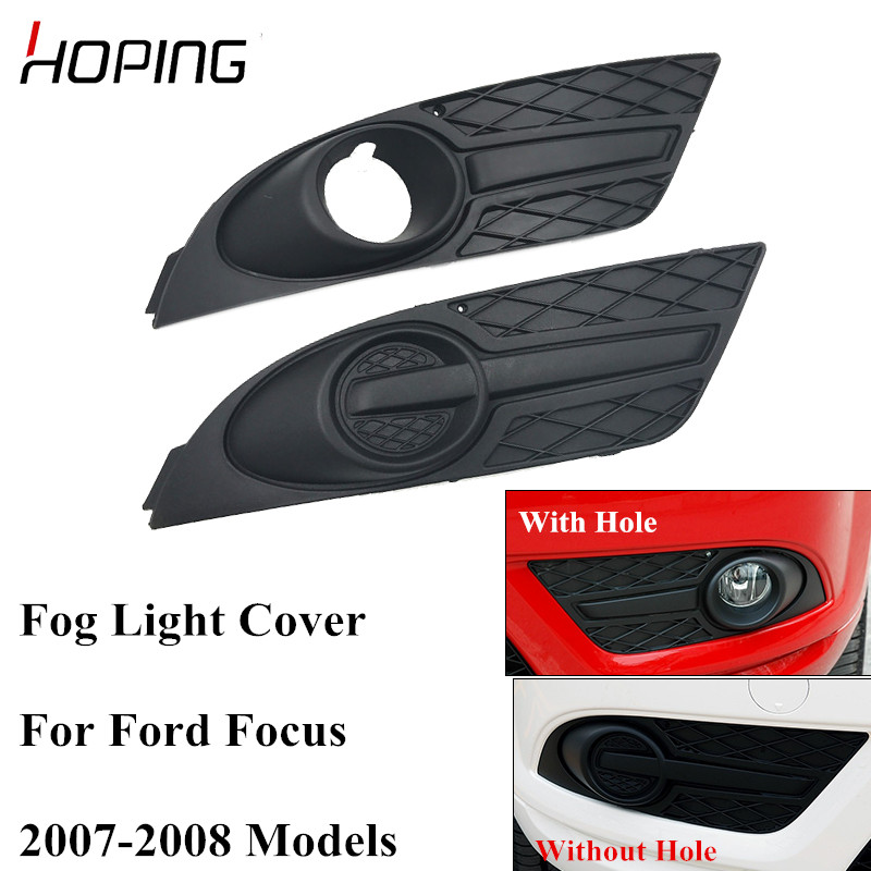 Hoping Auto Left Right Front Bumper Fog Light Cover For Ford Focus 2007 2008 Fog Lamp Cover With Hole /Without Hole