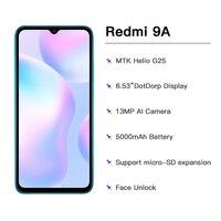"""Global Version Xiaomi Redmi 9A Mobile Phone 2GB 32GB ROM MTK Helio G25 Octa Core 6.53"""" 5000mAh 13MP Camera Smartphone 2"""