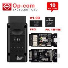 10 Uds Op com V1.7/V1.78/V1.99 con PIC18F458 FTDI chip código OBDII lector para Opel Opcom CAN autobús interfaz obd2 herramienta de diagnóstico