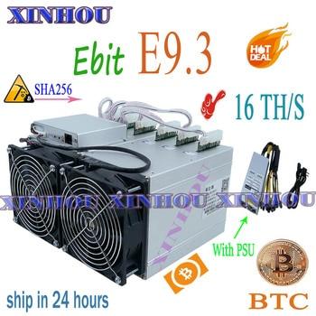 BTC BCH Miner Ebit E9.3 16TH/s SHA256 Bitcoin Asic miner with PSU better than E9i antminer s9 S9K S9j WhatsMiner M3X M3 T1 T2T 1