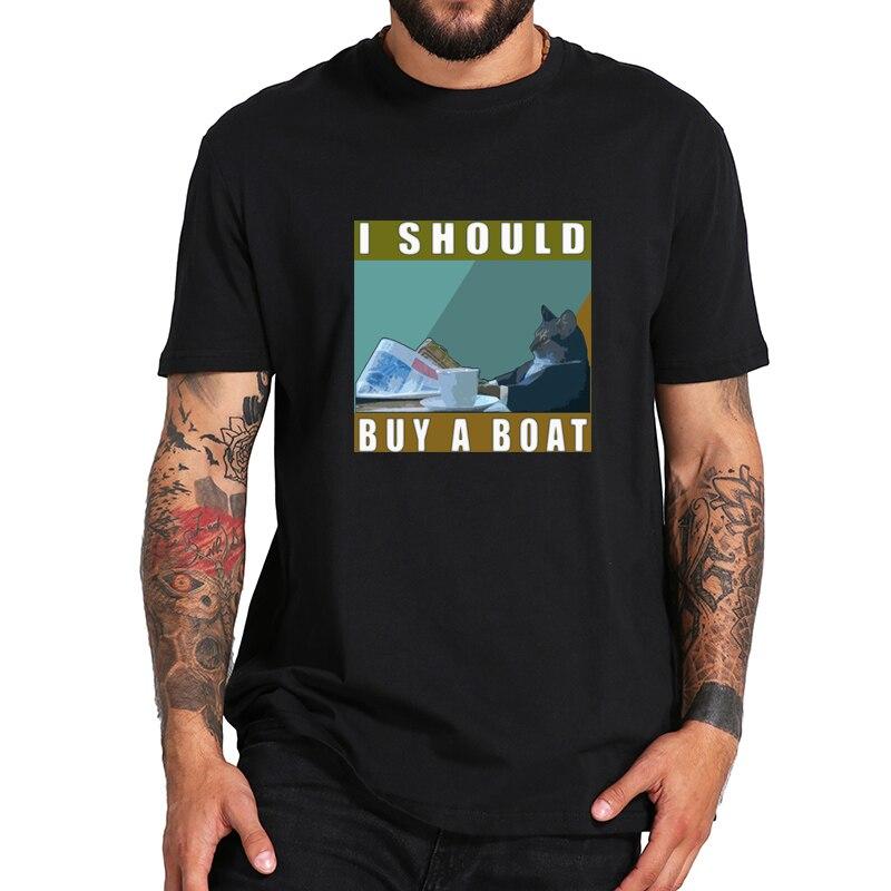 Ik Moet Kopen Een Boot Kat T-shirt Triomf Van De Hart Tshirt Eu Size 100% Katoen Zacht Ademend Basic tee Tops