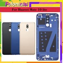 Original For Huawei G10 / Plus Mate 10 Lite RNE-L01/L21/L23 Battery Cover Back Housing Rear Door Case Panel