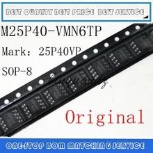 20PCS 100PCS M25P40 VMN6TP SOP 8 M25P40VMN6TP SOP M25P40 25P40VP SOP8 Original