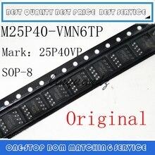 PCS 100PCS M25P40 VMN6TP 20 SOP 8 M25P40VMN6TP M25P40 25P40VP SOP8 SOP Original