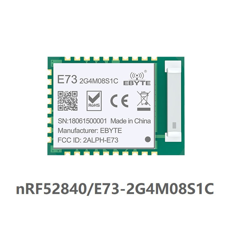 E73-2G4M08S1C NRF52840 IC RF Module 2.4GHz 8 DBm Long Range Bluetooth 5.0 Nrf52 Nrf52840 Transmitter And Recieever