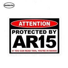 Hotmeini 13cm x 9.75cm estilo do carro protegido ar15 ar 15 aviso etiqueta rifle arma munição segura emenda 2a par carro adesivo