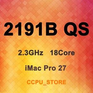Image 1 - Xeon W 2191B Qs QNH8 2.3Ghz 18Core 36 Draad 24.75Mb 140W LGA2066 C422 Cpu Processor