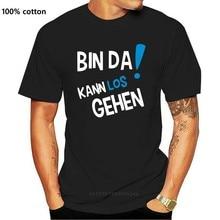 Camiseta de herren bin da! Kann los gehen i fun i lustig bis 3xl manga curta t camisa de algodão t camisas topo t anime