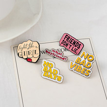 Excitation Quote Enamel Pin Feminist Girl power NO BAD VIBES Brooches shirt bag Lapel pin badges Cartoon Jewelry Gift For women(China)