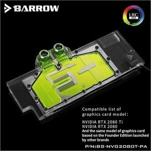 Wykorzystanie bloku wody BARROW dla NVIDIA RTX 2080Ti/2080 założyciele Edition/RGB v2 pełna pokrywa GPU blok wsparcie Backplate BS-NVG2080T-PA