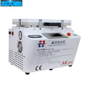 AK PRO Vacuum Lamination Machine OCA laminator mobile phone screen repair LCD refurbish for iPhone edge repair Bubble remover(China)