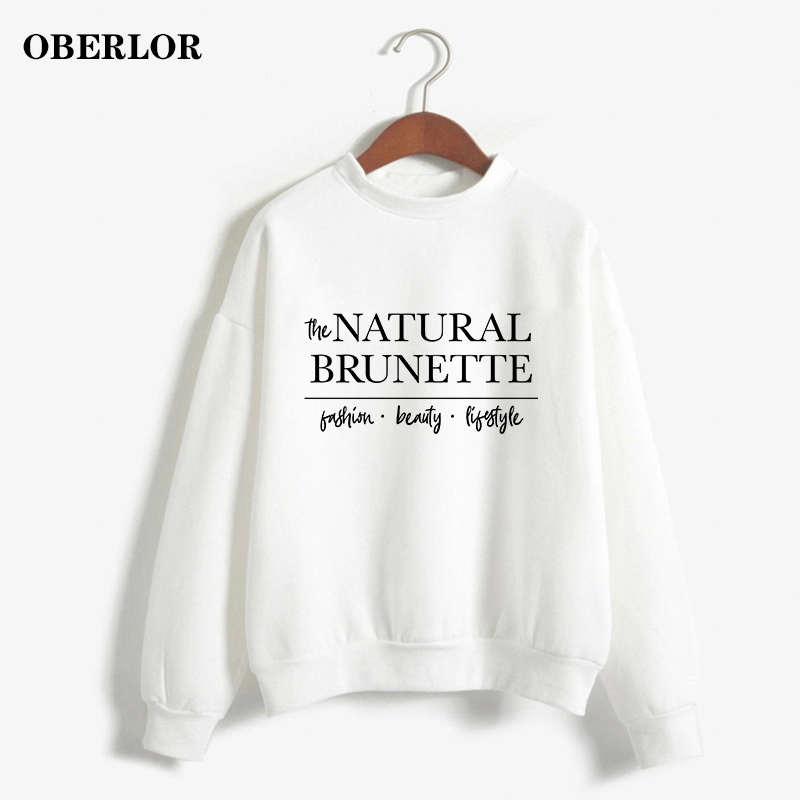 Women Hoodies Aesthetic NATURAL BRUNETTE Printed All-match Sweatshirt Casual Long Sleeve Sportswear Daily Harajuku Pullover