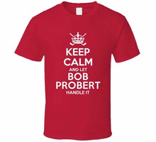 Houd Kalm En Laat Bob Probert Handvat Het Chicago Hocke Heren T Shirt Maat S - 3Xl Top Kwaliteit Tee shirt(China)