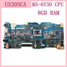UX305CA Mainboard M3 6Y30 CPU 8GB RAM REV 2.0 สำหรับASUS UX305C UX305CA Zenbookเมนบอร์ด 90NB0AA0 R00040 ทดสอบOK