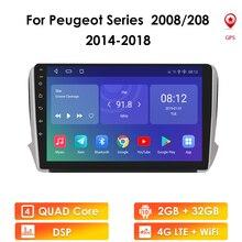 2G + 32G الروبوت 10 لبيجو 2008 208 سلسلة 2012 2018 السيارات 2 الدين سيارة راديو ستيريو لاعب بلوتوث GPS لا 2din Dvd Mic USB SWC