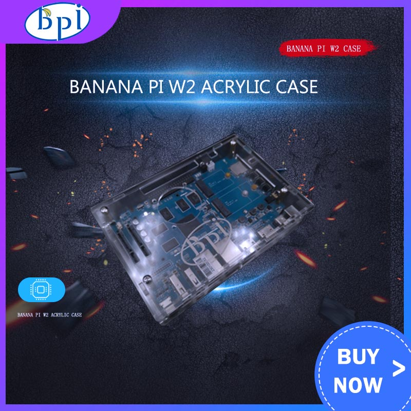 Banana PI W2 Acrylic/Clear Case For Banana Pi W2