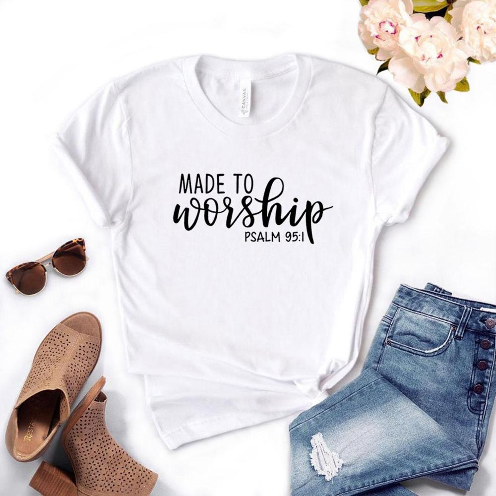 Made To Worship Women Tshirt Cotton Casual Funny T Shirt Gift For Lady Yong Girl Street Top Tee A-1036