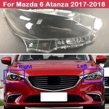 Farol do carro de vidro capa cabeça lente luz automóvel farol cobre estilo para mazda 6 atanza 2017 2018