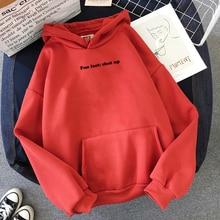 Fun Face:shut Up Hoodie Sweatshirts Women Hoody Funny Letter Print Hoodies Jumper Graphic Sweats Fashion Streetwear Outfit