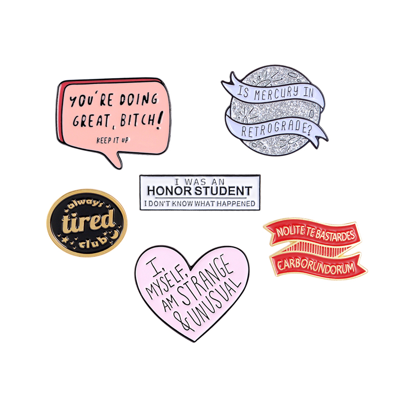 QIHE JEWELRY Funny Banner Slogan Brooches Pins Fashion Unusual Hard Enamel Metal Pins Denim Clothes Badges Pins Gifts For Friend