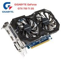 Original New GIGABYTE GeForce GTX 750 Ti graphics card with NVIDIA GTX 750Ti GPU 2GB GDDR5 128 bit memory video PC used cards