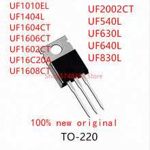 10PCS UF1010EL UF1404L UF1604CT UF1606CT UF1602CT UF16C20A UF1608CT UF2002CT UF540L UF630L UF640L UF830L TO-220