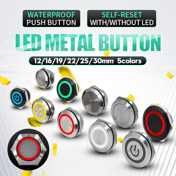 short touch push button 12/16/19/22/25/30MM  momentary tact switch led Auto reset button with LED lignt metal switch Waterproof [vk] rafi switch rafix 22 fs metal button switch 1 30 270 021 2200 rafi metal button