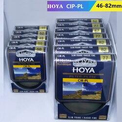 Натуральная HOYA 46 мм-82 мм Комплект фильтров с круговой поляризацией CIR-PL Тонкий CPL c-pl тонкий поляризационный фильтр Защитная линза для Камера ...