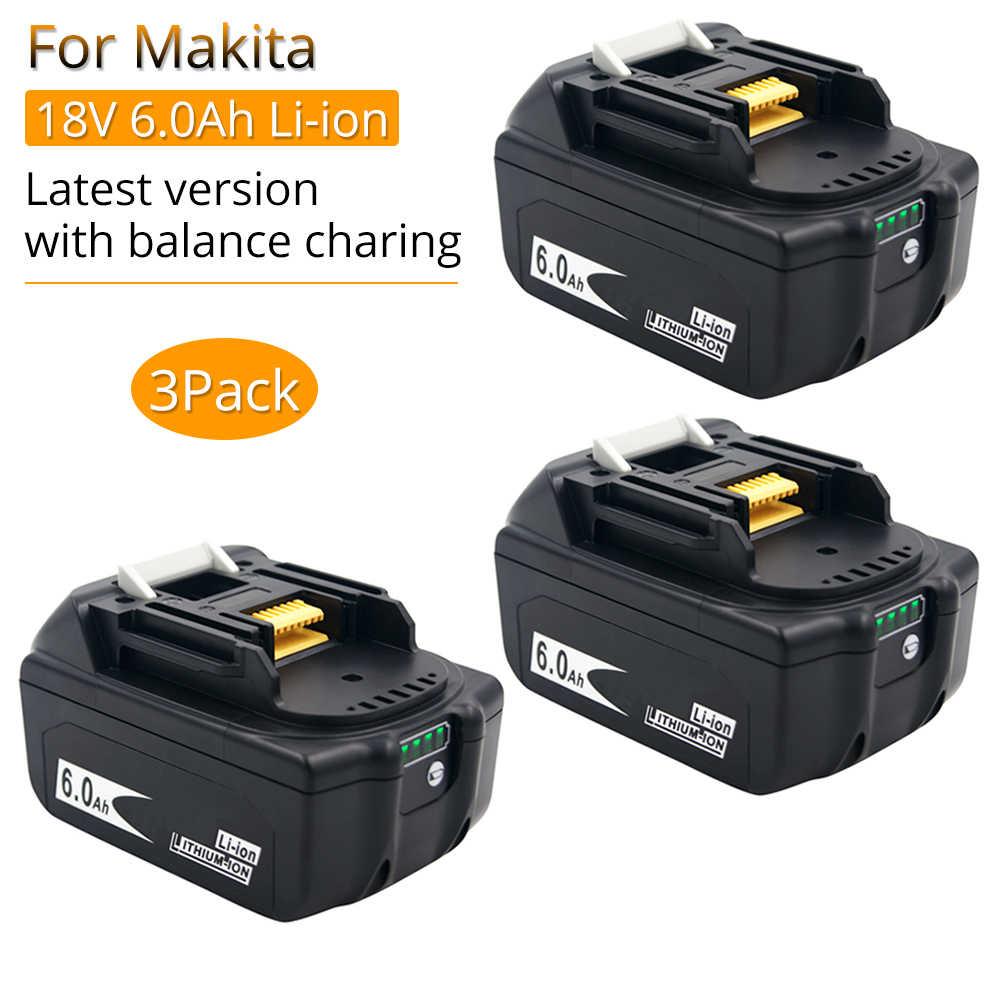 3pc 18V 6.0 Ah Balance Charge protéger batterie pour Makita 18V Batteries BL1860B BL1860 BL1850 BL1840 BL1830 LXT400 avec indicateur