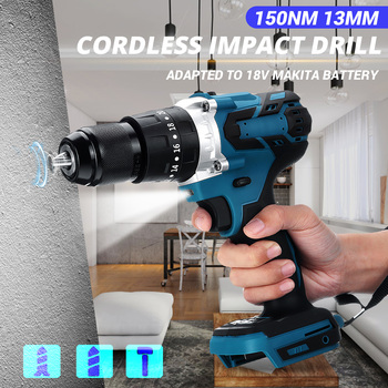 18V Cordless Impact Drill Electric Drill Stepless Speed Screwdriver 150NM 1500RPM for Makita Battery Power Tool LED Work Light